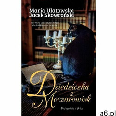 Dziedziczka z moczarowisk (9788382341669) - ogłoszenia A6.pl