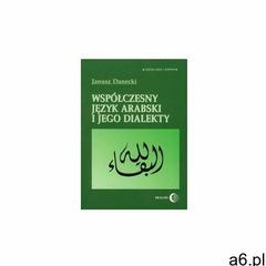 Współczesny język arabski i jego dialekty (170 str.) - ogłoszenia A6.pl