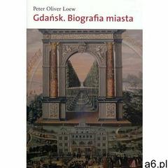 Gdańsk Biografia miasta (2013) - ogłoszenia A6.pl