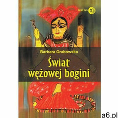 Świat wężowej bogini (426 str.) - ogłoszenia A6.pl