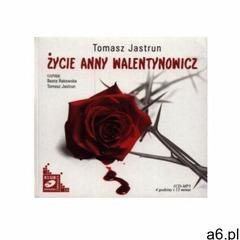 Życie Anny Walentynowicz - Tomasz Jastrun, b.d - ogłoszenia A6.pl