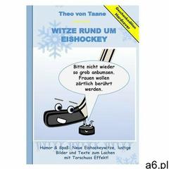 Geschenkausgabe Hardcover: Humor & Spaß - Neue Witze rund um Eishockey, lustige Bilder und Texte - ogłoszenia A6.pl