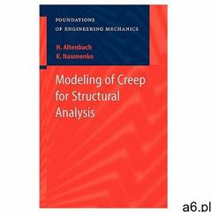 Modeling of Creep for Structural Analysis, Springer Verlag - ogłoszenia A6.pl