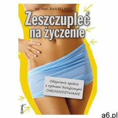 Zeszczupleć na życzenie. (9788376490571) - ogłoszenia A6.pl