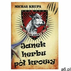 Janek herbu pół krowy - Wysyłka od 3,99 - porównuj ceny z wysyłką (9788379004614) - ogłoszenia A6.pl