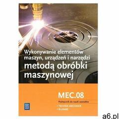 Wykon. elem. maszyn, urządz. i narz. Kwal. MEC.08 Figurski Janusz, Popis Stanisław - ogłoszenia A6.pl