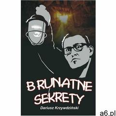Brunatne sekrety - Jeśli zamówisz do 14:00, wyślemy tego samego dnia. (196 str.) - ogłoszenia A6.pl