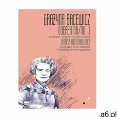 Oberek. Transkrypcja na trzy akordeony PWM - Grażyna Bacewicz - książka - ogłoszenia A6.pl