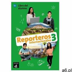Reporteros Internacionales 3 podręcznik - praca zbiorowa - książka (9788416943845) - ogłoszenia A6.pl