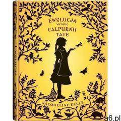 Ewolucja według Calpurnii Tate wyd. 2 - Kelly Jacqueline - książka (9788381502177) - ogłoszenia A6.pl