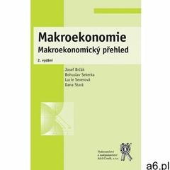 Makroekonomie. Makroekonomický přehled, 2. vydání Josef Brčák (9788073808310) - ogłoszenia A6.pl