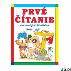 Prvé čítanie pre malých školákov, 3. vydanie autor neuvedený (9788080886660) - ogłoszenia A6.pl