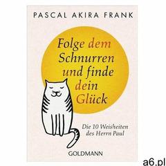 Folge dem Schnurren und finde dein Glück Frank, Pascal Akira (9783442222759) - ogłoszenia A6.pl