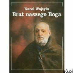 Brat Naszego Boga, oprawa broszurowa - ogłoszenia A6.pl