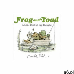 Frog and Toad: A Little Book of Big Thoughts Lobel Arnold (9780062983411) - ogłoszenia A6.pl