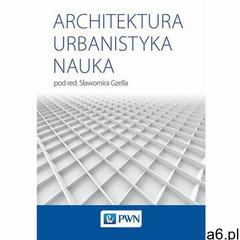 Architektura Urbanistyka Nauka (2019) - ogłoszenia A6.pl