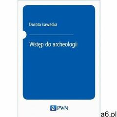 Wstęp do archeologii (9788301211097) - ogłoszenia A6.pl