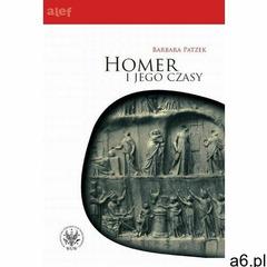 Homer i jego czasy - ogłoszenia A6.pl