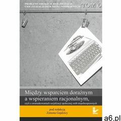 Problemy edukacji, rehabilitacji i socjalizacji osób niepełnosprawnych, t. 6 (136 str.) - ogłoszenia A6.pl