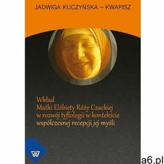 Wkład matki elżbiety róży czackiej w rozwój tyflologii w kontekście współczesnej recepcji jej myśli - ogłoszenia A6.pl