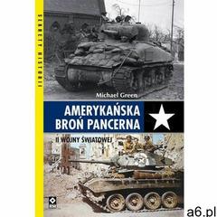 Amerykańska broń pancerna ii wojny światowej - ogłoszenia A6.pl
