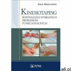 Kinesiotaping - emilia mikołajewska (epub) (9788320060843) - ogłoszenia A6.pl