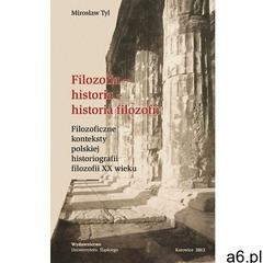 Filozofia - historia - historia filozofii, Mirosław Tyl - ogłoszenia A6.pl
