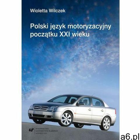 Polski język motoryzacyjny początku XXI wieku (2016) - 1