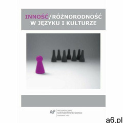 Inność/różnorodność w języku i kulturze (9788380124509) - ogłoszenia A6.pl