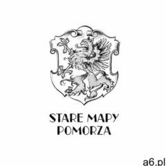 Stare Mapy Pomorza - ogłoszenia A6.pl