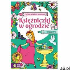 Praca zbiorowa Księżniczkowe kolorowanki. księżniczki w ogrodzie (9788381546591) - ogłoszenia A6.pl
