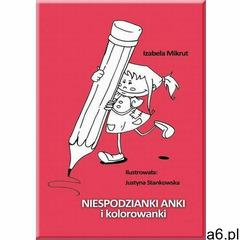 Niespodzianki anki i kolorowanki - justyna stankowska - ebook marki Litres - ogłoszenia A6.pl