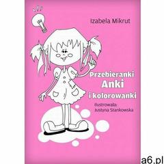 Litres Przebieranki anki i kolorowanki - justyna stankowska - ebook - ogłoszenia A6.pl