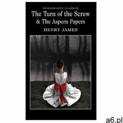 Turn of the screw the aspern papers marki Wordsworth editions - ogłoszenia A6.pl