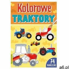 Kolorowe traktory z naklejkami praca zbiorowa (9788366651913) - ogłoszenia A6.pl
