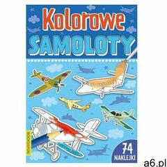 Kolorowe samoloty z naklejkami praca zbiorowa - ogłoszenia A6.pl