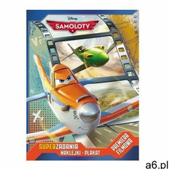Ameet Samoloty (pre-3) seria planes. super zadania. naklejki. plakat (9788325314149) - ogłoszenia A6.pl