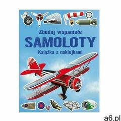 Simon tudhope Zbuduj wspaniałe samoloty. książka z naklejkami (9788382161243) - ogłoszenia A6.pl