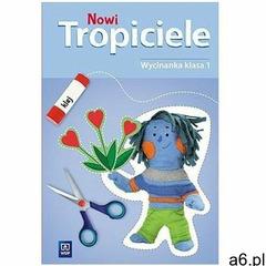 Nowi tropiciele. wycinanka. klasa 1 edukacja wczesnoszkolna marki Wsip - ogłoszenia A6.pl