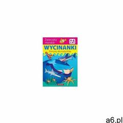 Zwierzęta Morskie Wycinanki Pomysły Dla Maluchów (9788378200826) - ogłoszenia A6.pl