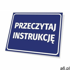 Tabliczka przeczytaj instrukcję - ogłoszenia A6.pl