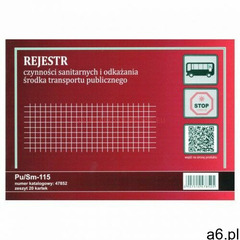 Rejestr czynności sanitarnych i odkażania środka transportu publicznego [Pu/Sm-115], 47852 - ogłoszenia A6.pl