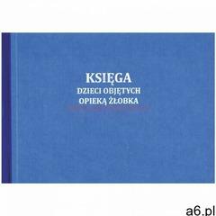 Księga dzieci objętych opieką żłobka [Mz/Ks-6] - ogłoszenia A6.pl