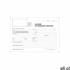 Zlecenie na transport sanitarny [Mz/Nfz-3], 47523 - ogłoszenia A6.pl