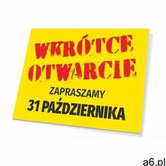 Tabliczka wkrótce otwarcie - zapraszamy, wraz z datą - ogłoszenia A6.pl