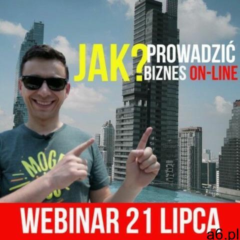 Nagranie webinar 21.07.2020 r. jak prowadzić biznes on-line? marki Osmpower - 1