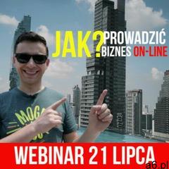 Nagranie webinar 21.07.2020 r. jak prowadzić biznes on-line? marki Osmpower - ogłoszenia A6.pl