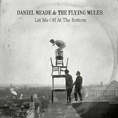 Daniel & Flying Mu Meade - Let Me Off At The Bottom, S15442 - ogłoszenia A6.pl