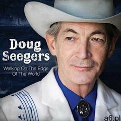 Doug Seegers - Walking On The Edge Of.. - ogłoszenia A6.pl