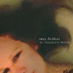 Iris Dement - Trackless Woods - ogłoszenia A6.pl